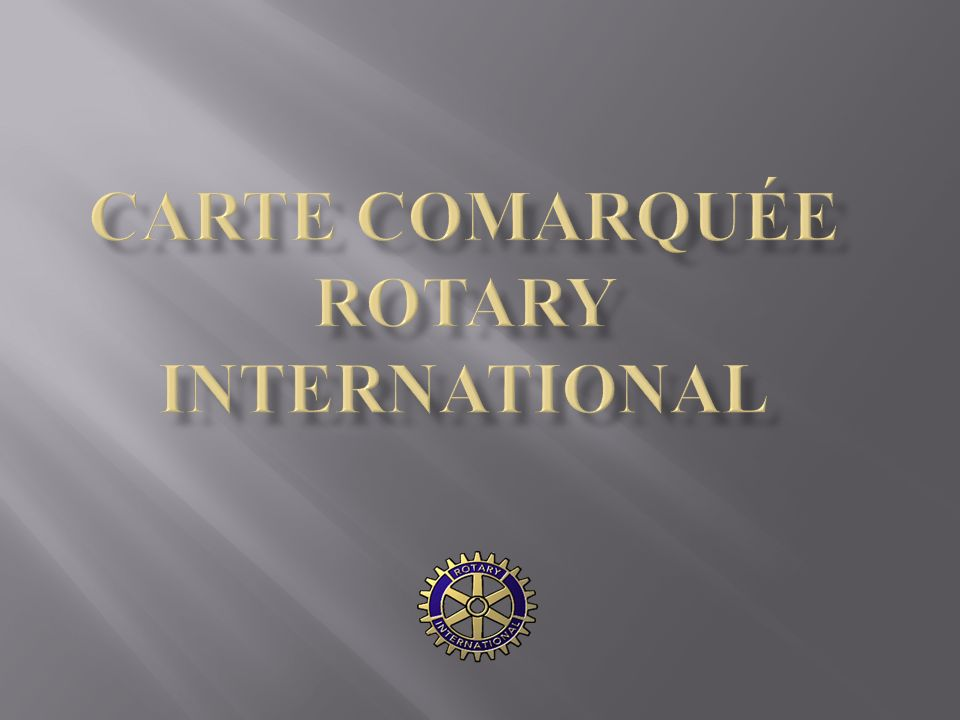 Carte comarquée Rotary International