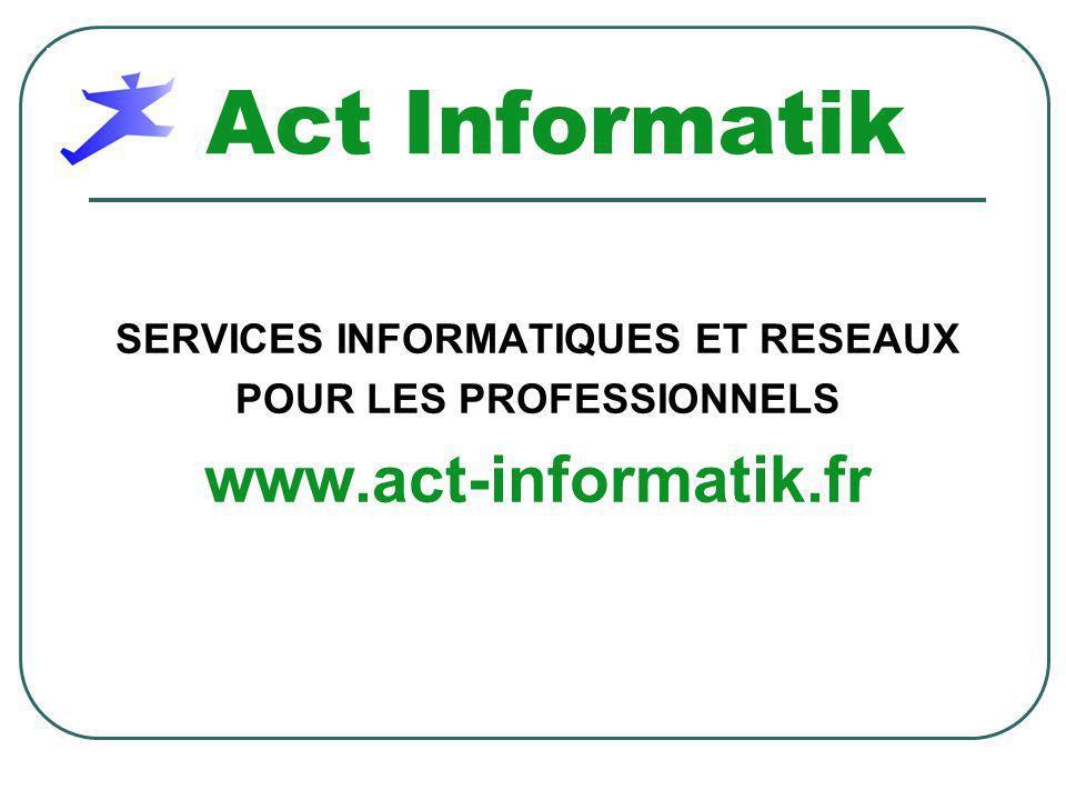 SERVICES INFORMATIQUES ET RESEAUX POUR LES PROFESSIONNELS