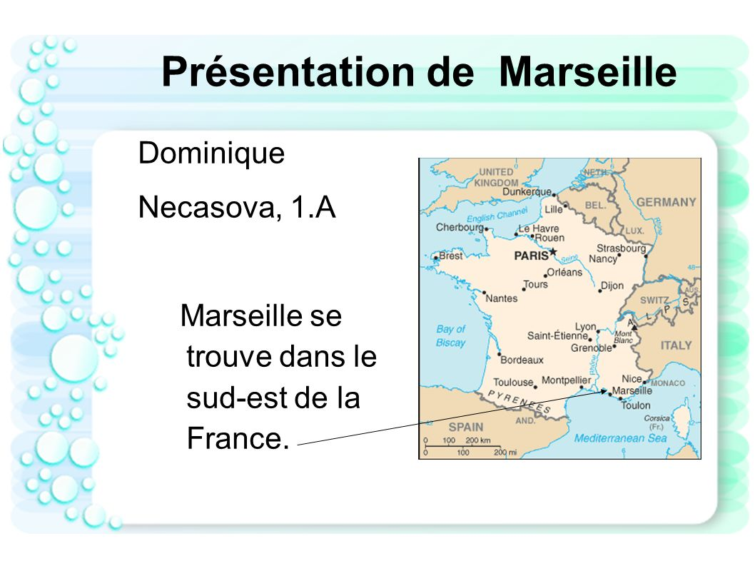 Présentation de Marseille