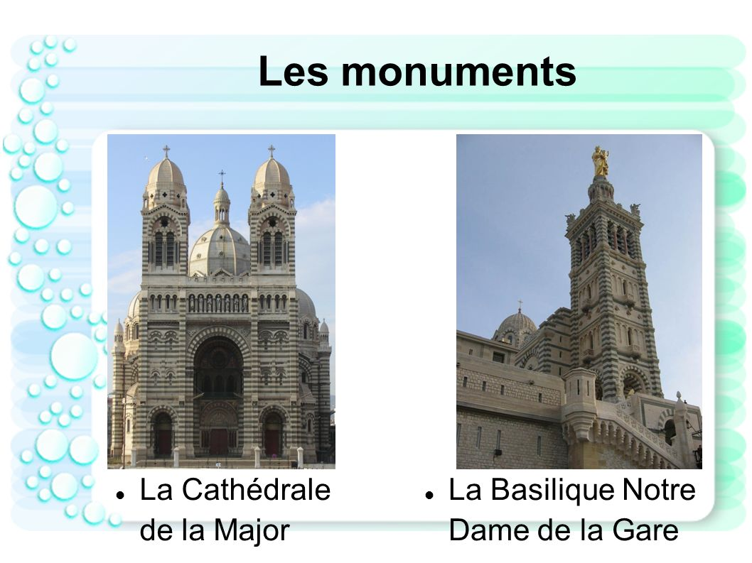 Les monuments La Cathédrale de la Major