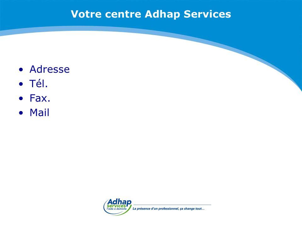 Votre centre Adhap Services