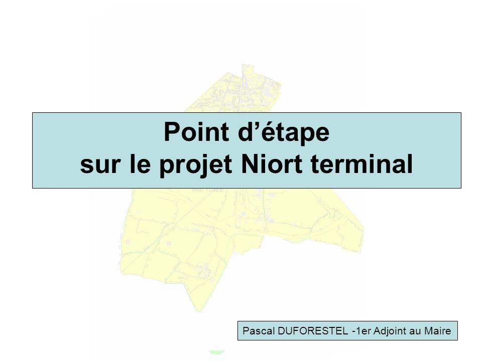 Point d'étape sur le projet Niort terminal