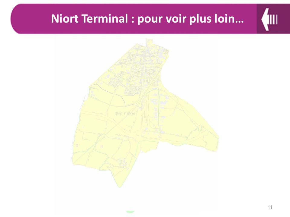 Niort Terminal : pour voir plus loin…