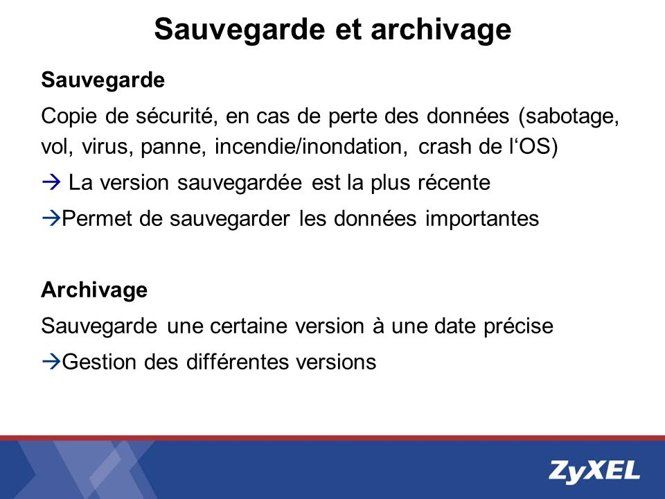 Sauvegarde et archivage