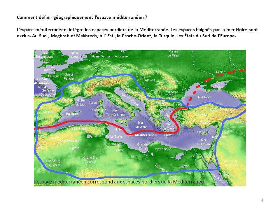Comment définir géographiquement l'espace méditerranéen