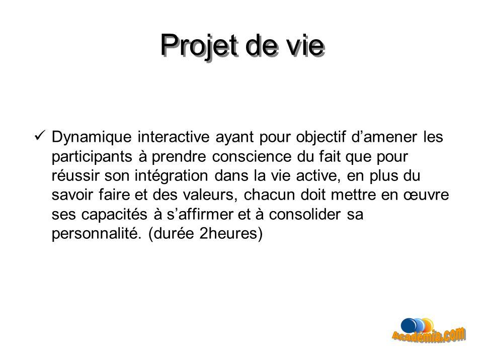 Projet de vie Projet de vie Académia.com