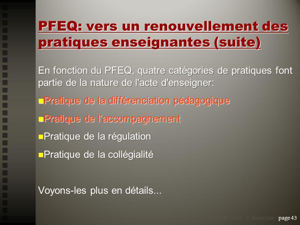 PFEQ: vers un renouvellement des pratiques enseignantes (suite)