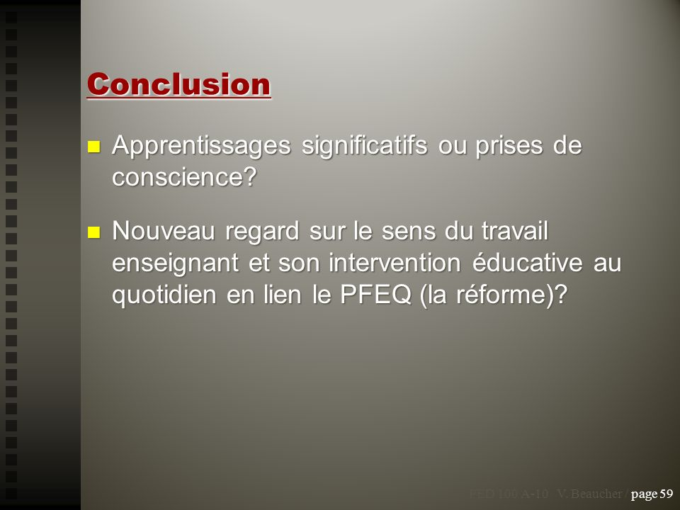 Conclusion Apprentissages significatifs ou prises de conscience