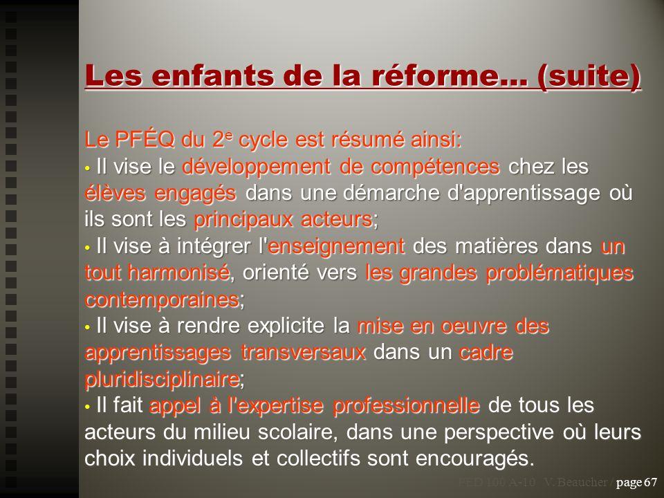 Les enfants de la réforme... (suite)