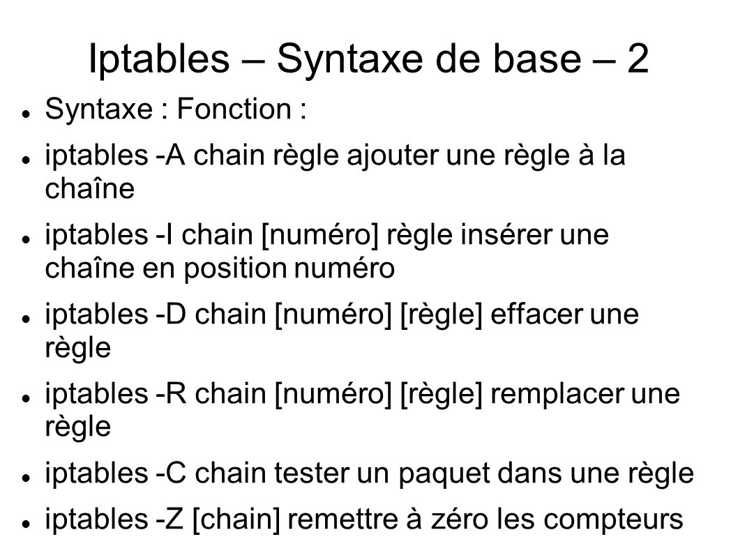 Iptables – Syntaxe de base – 2
