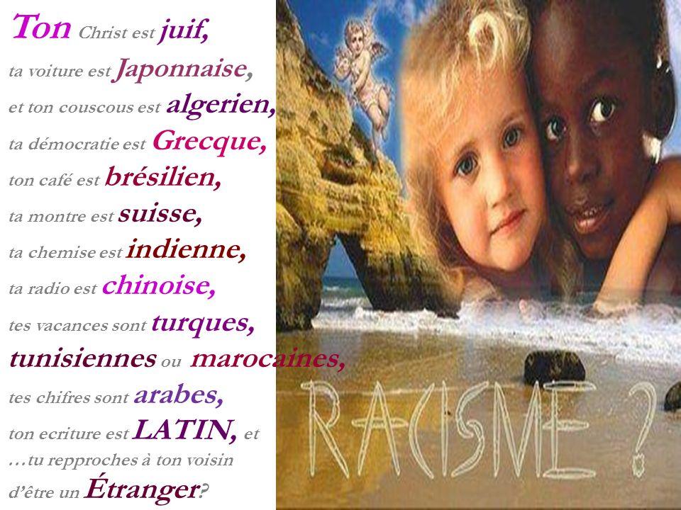 Ton Christ est juif, tunisiennes ou marocaines,
