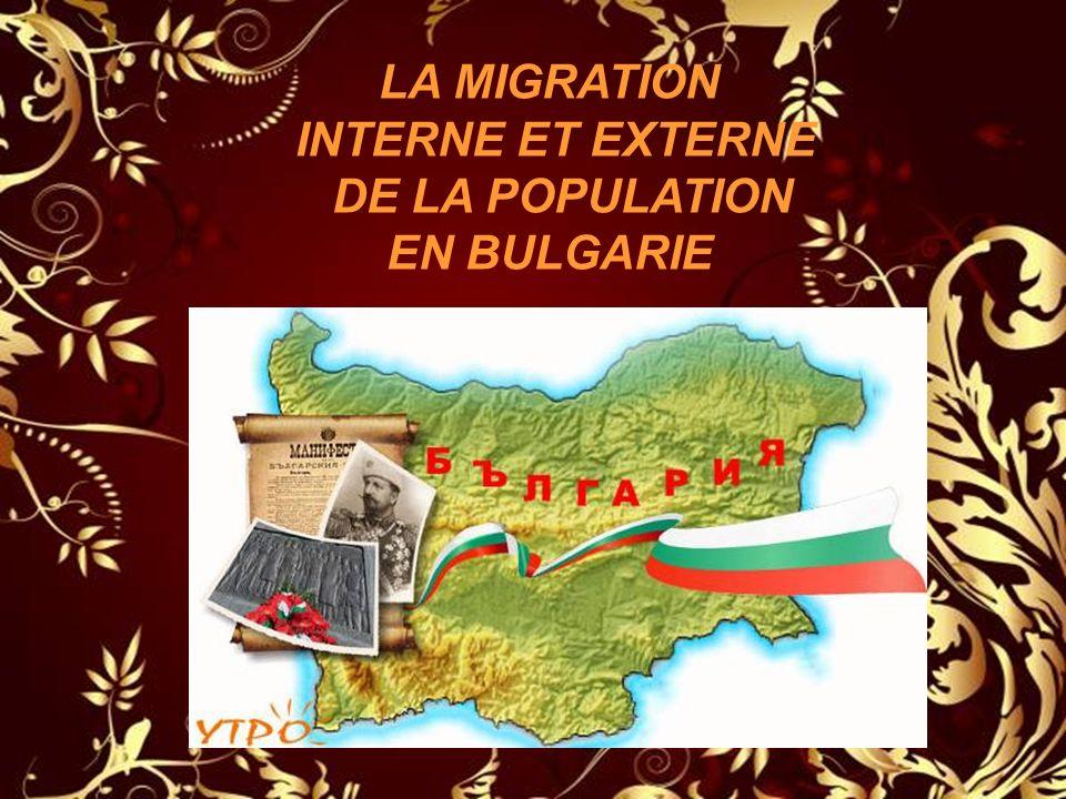 LA MIGRATION INTERNE ET EXTERNE DE LA POPULATION EN BULGARIE