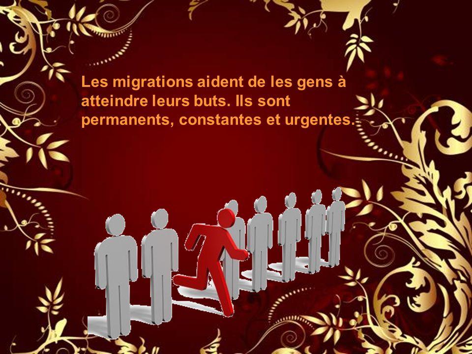 Les migrations aident de les gens à atteindre leurs buts