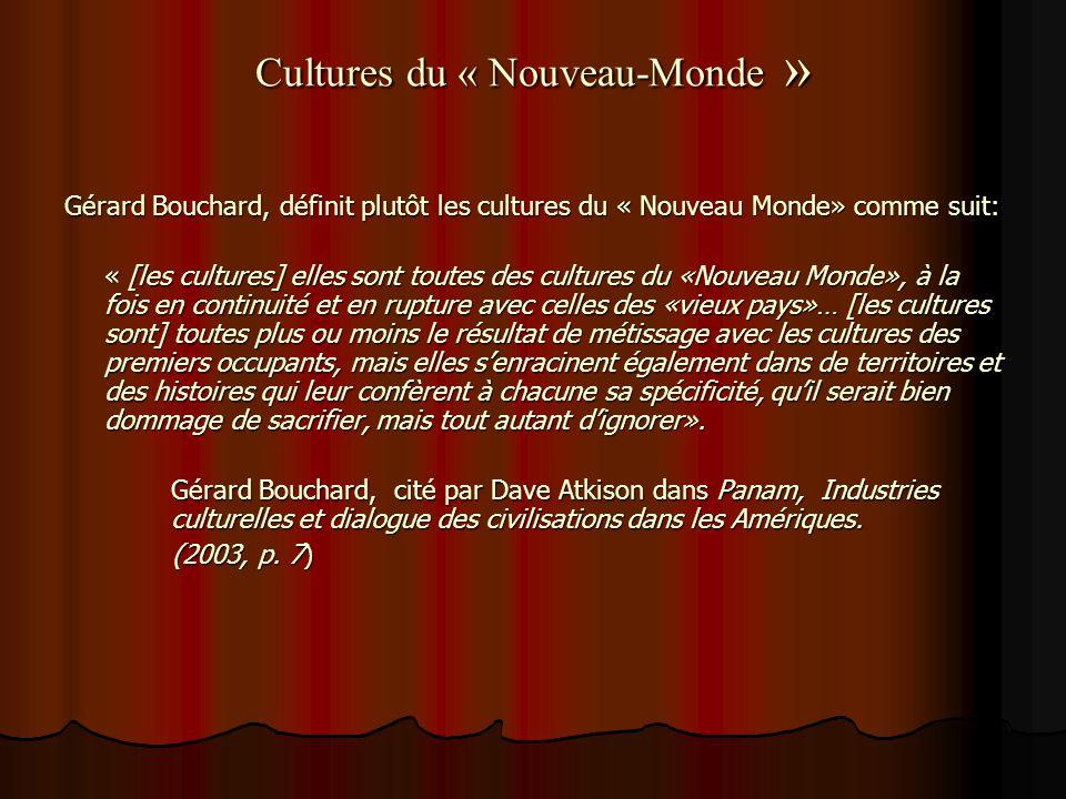 Cultures du « Nouveau-Monde »