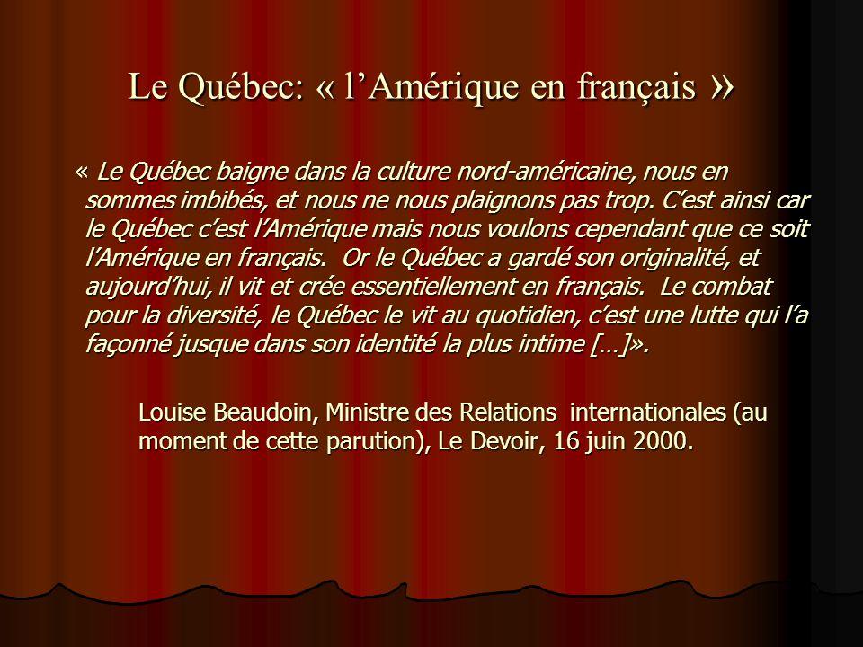 Le Québec: « l'Amérique en français »