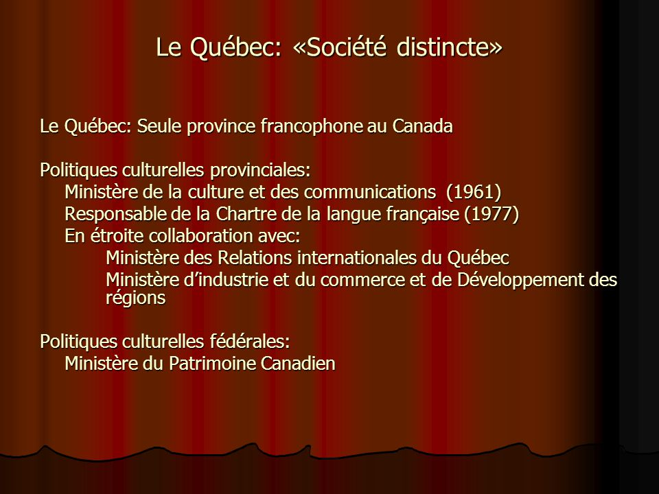 Le Québec: «Société distincte»