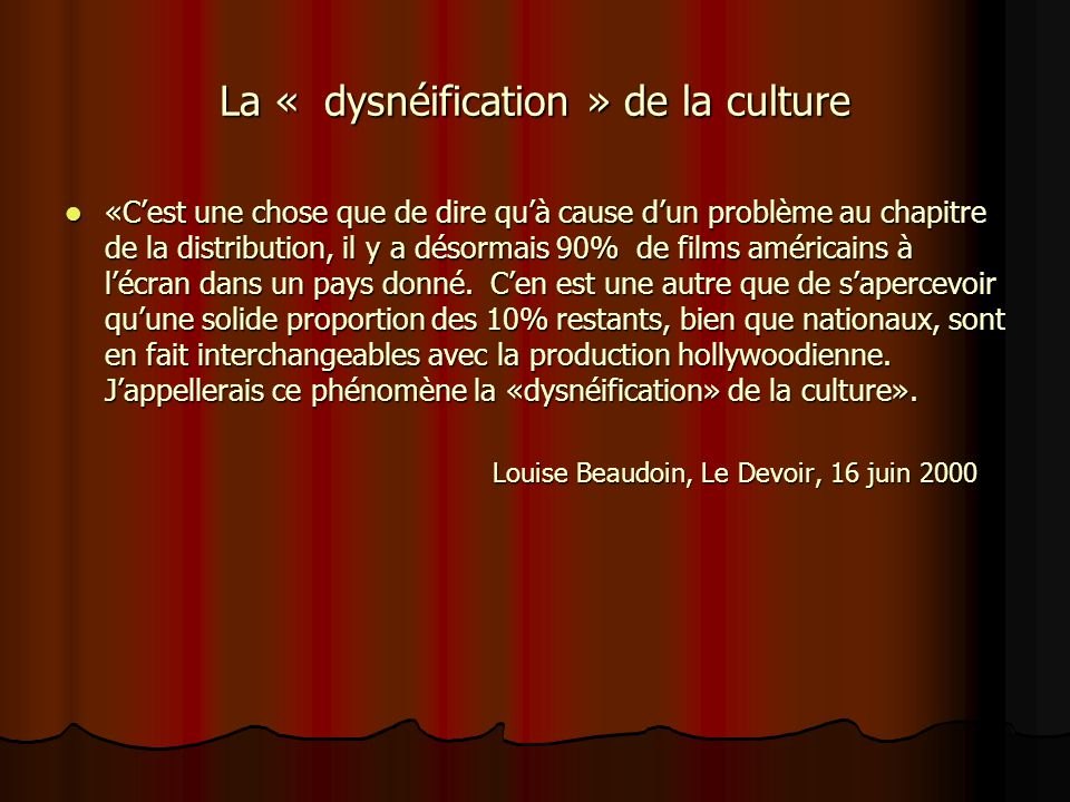La « dysnéification » de la culture