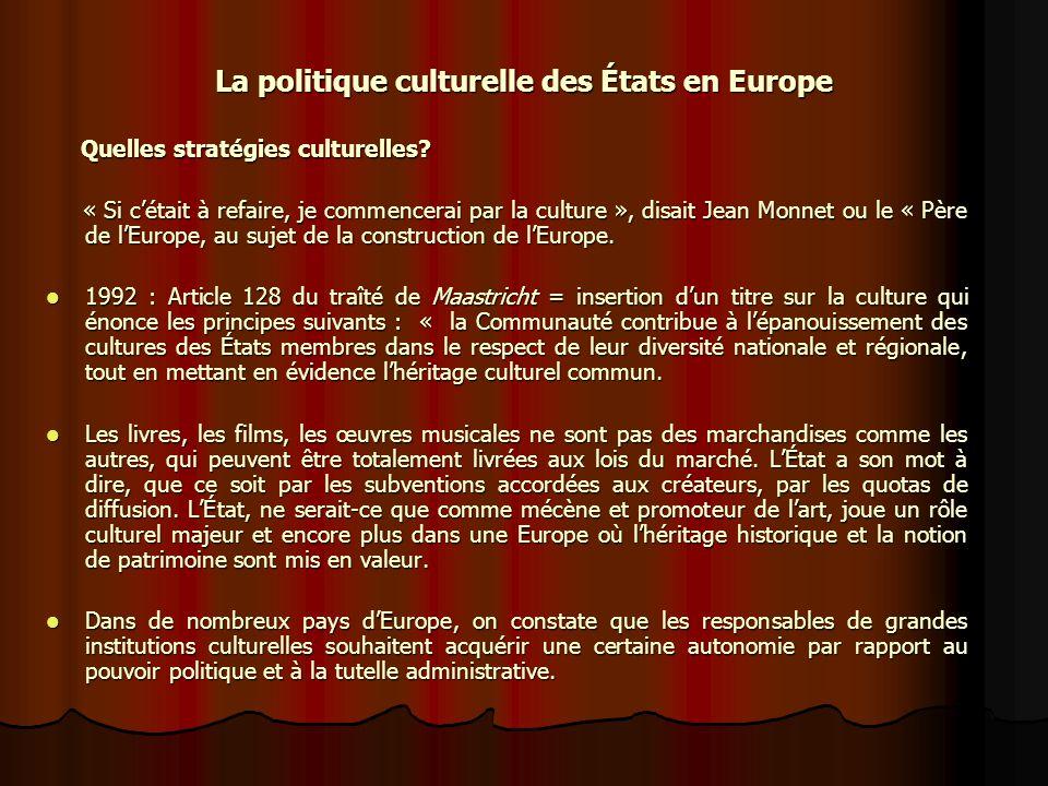 La politique culturelle des États en Europe