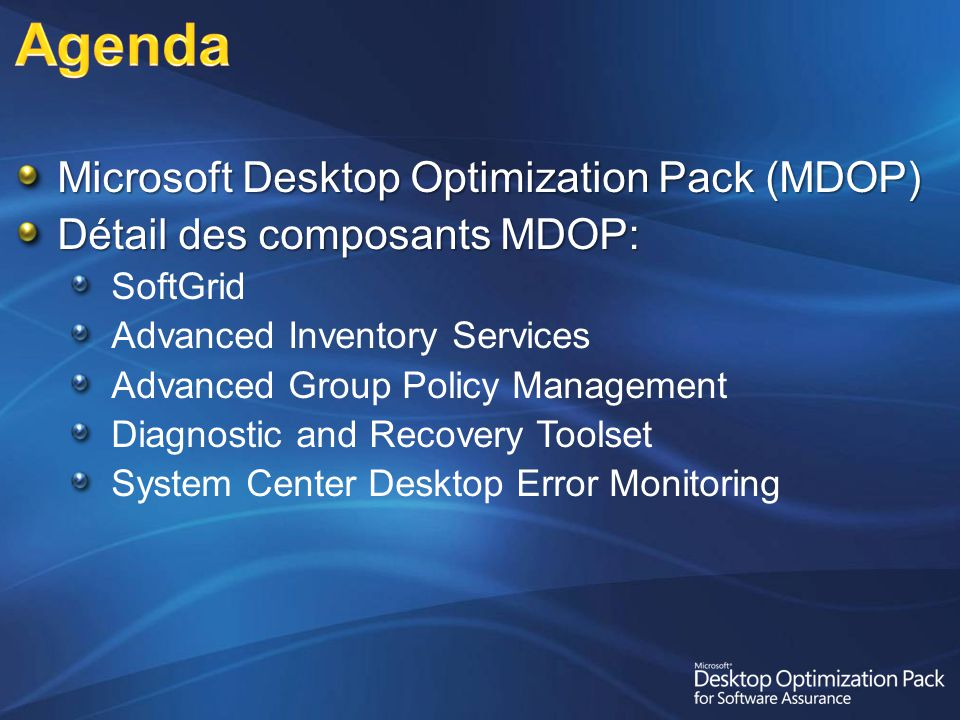 Agenda Microsoft Desktop Optimization Pack (MDOP)