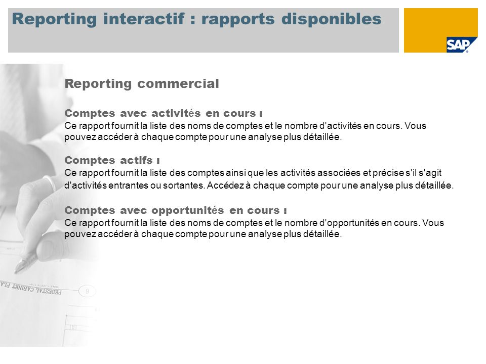 Reporting interactif : rapports disponibles