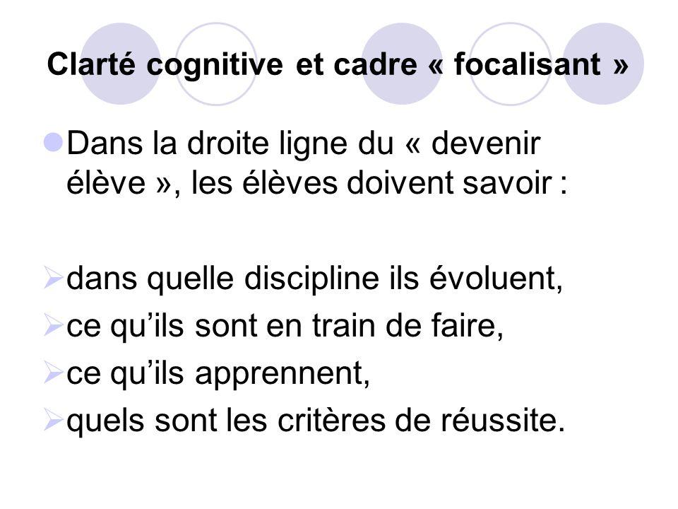 Clarté cognitive et cadre « focalisant »