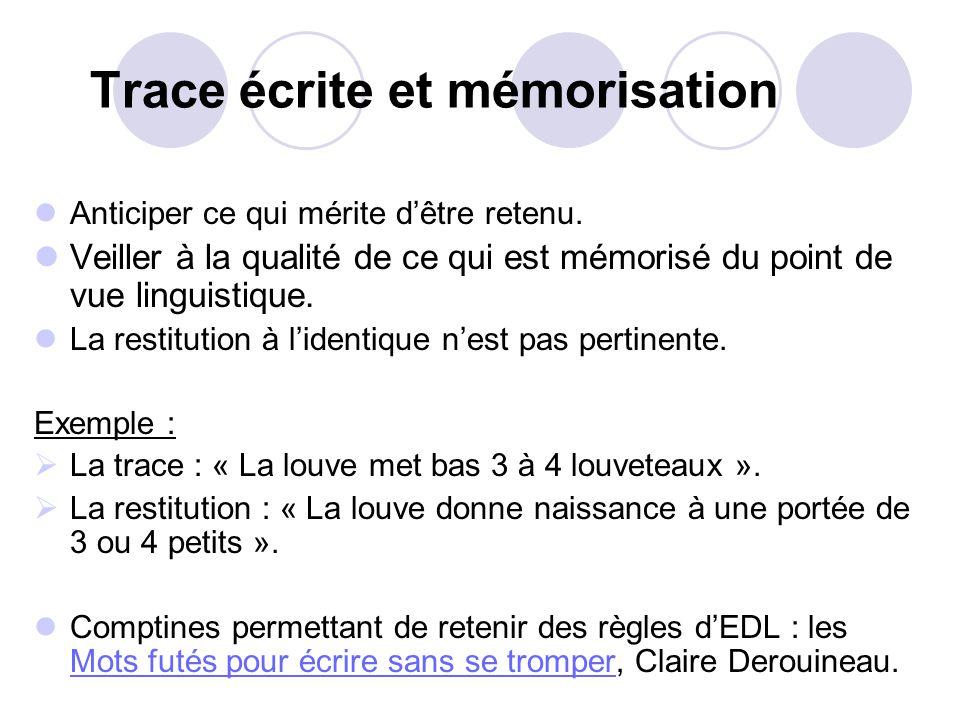 Trace écrite et mémorisation