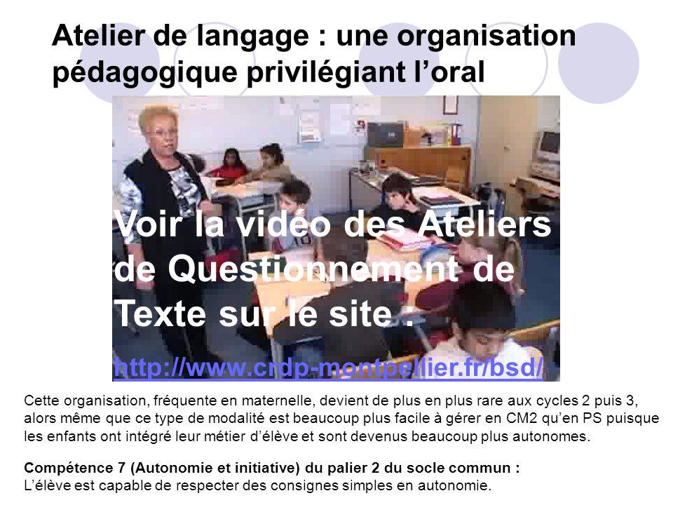 Atelier de langage : une organisation pédagogique privilégiant l'oral
