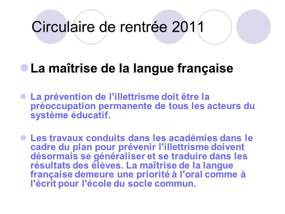 Circulaire de rentrée 2011 La maîtrise de la langue française