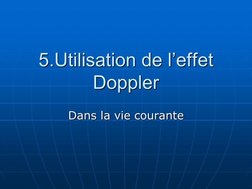 5.Utilisation de l'effet Doppler