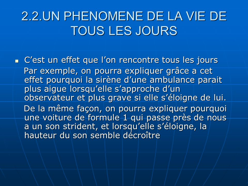 2.2.UN PHENOMENE DE LA VIE DE TOUS LES JOURS