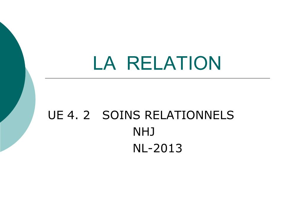 UE 4. 2 SOINS RELATIONNELS NHJ NL-2013