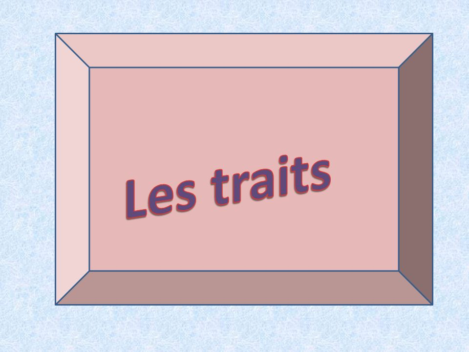 Les traits