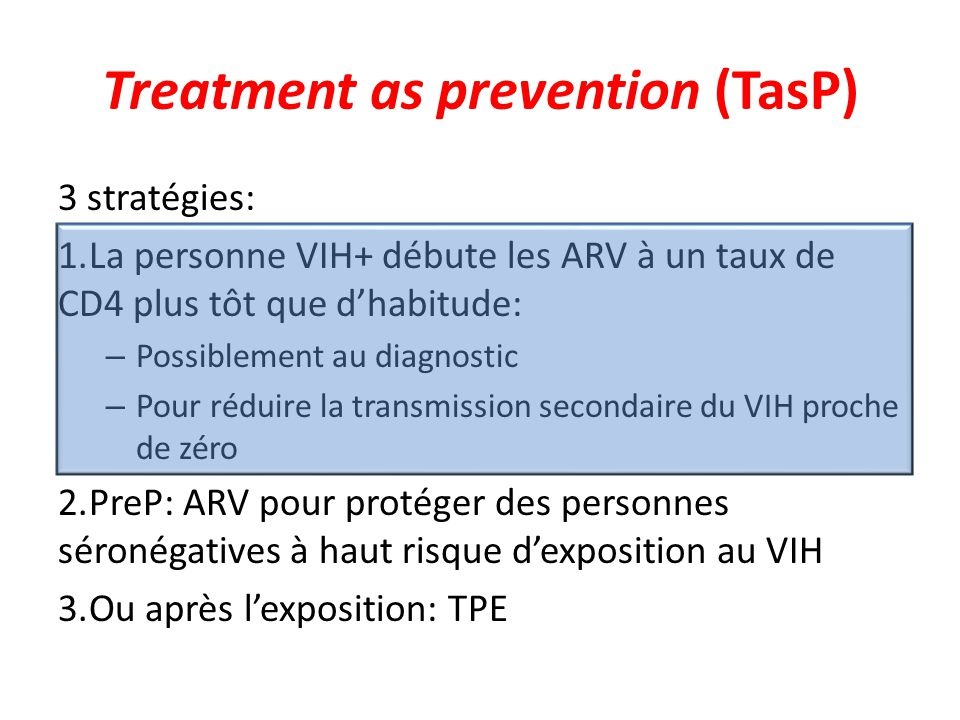 Treatment as prevention (TasP)