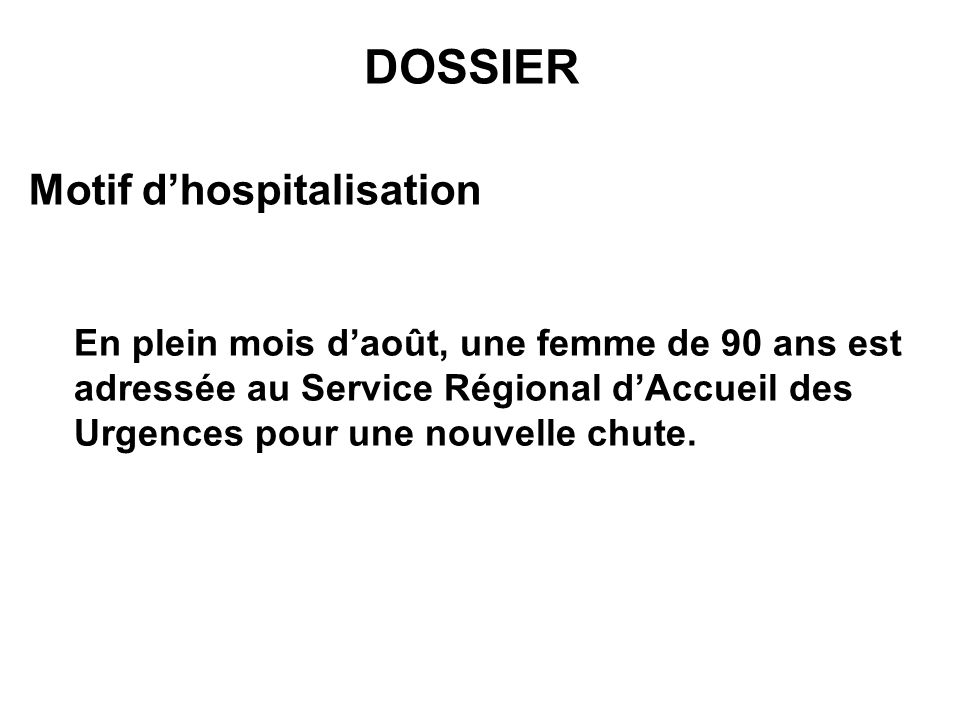 DOSSIER Motif d'hospitalisation
