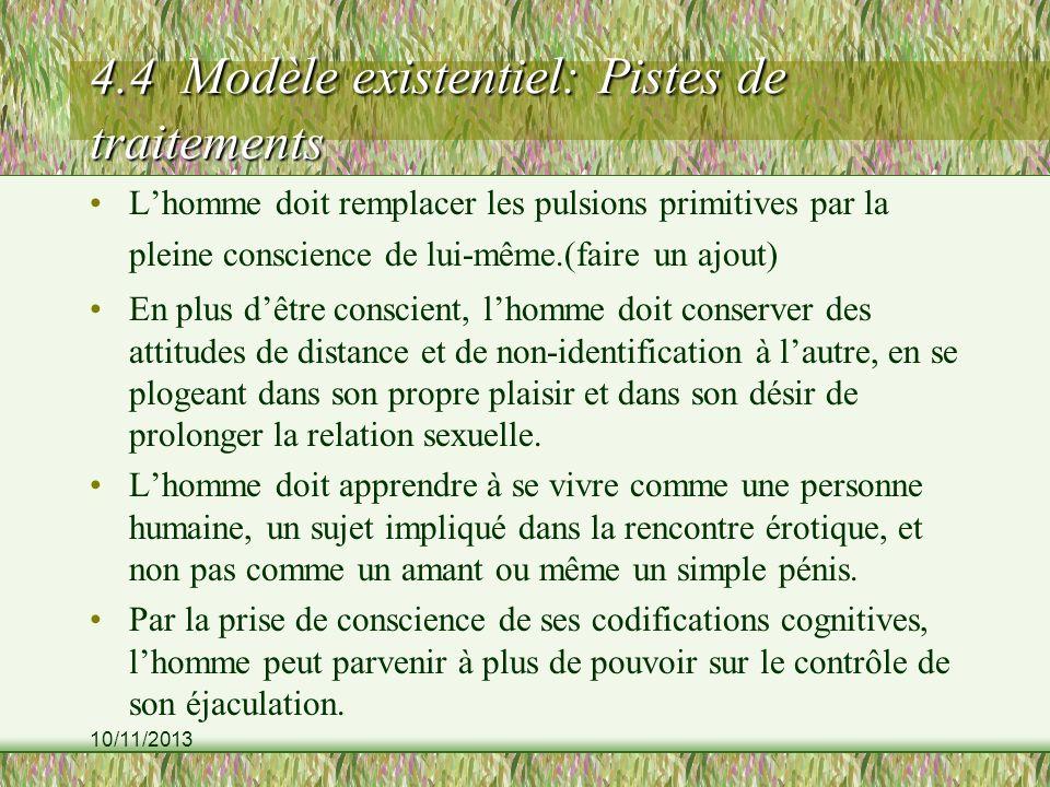 4.4 Modèle existentiel: Pistes de traitements