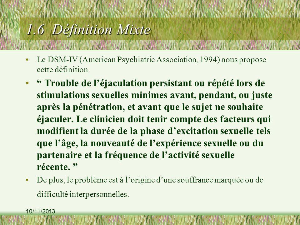 1.6 Définition Mixte Le DSM-IV (American Psychiatric Association, 1994) nous propose cette définition.