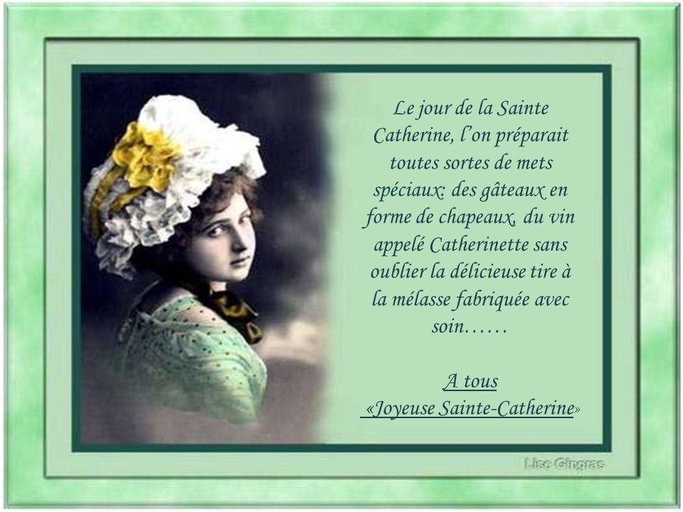 «Joyeuse Sainte-Catherine»