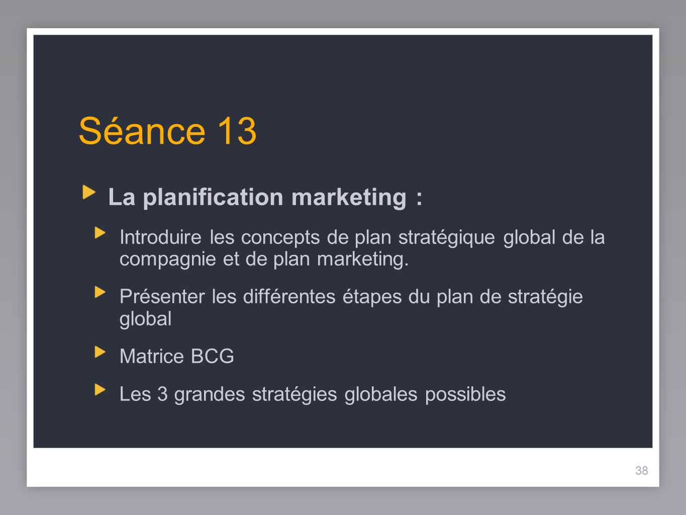 Séance 13 La planification marketing :