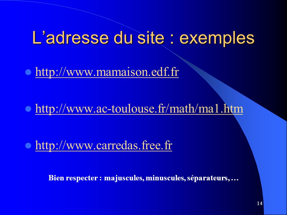 L'adresse du site : exemples