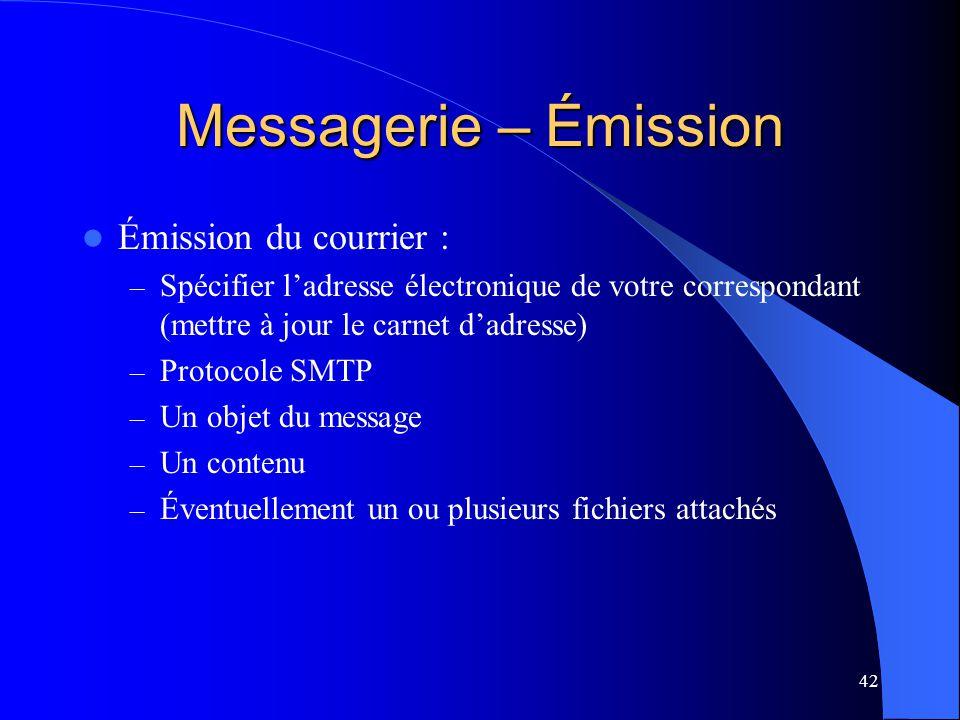 Messagerie – Émission Émission du courrier :