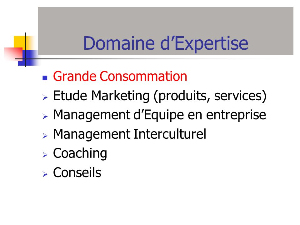 Domaine d'Expertise Grande Consommation