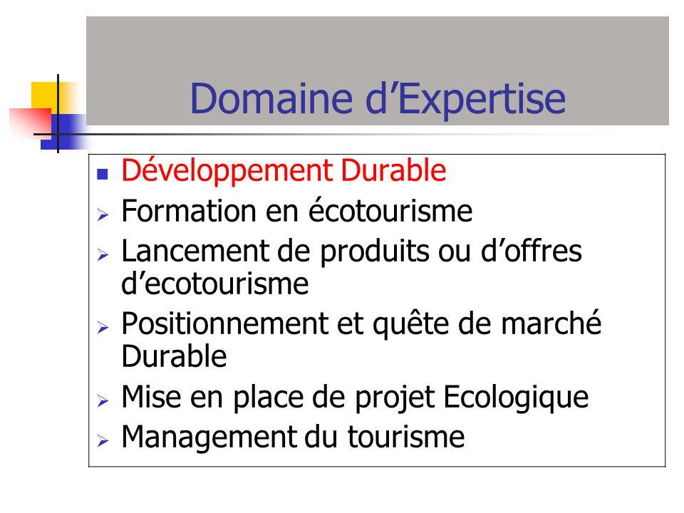 Domaine d'Expertise Développement Durable Formation en écotourisme