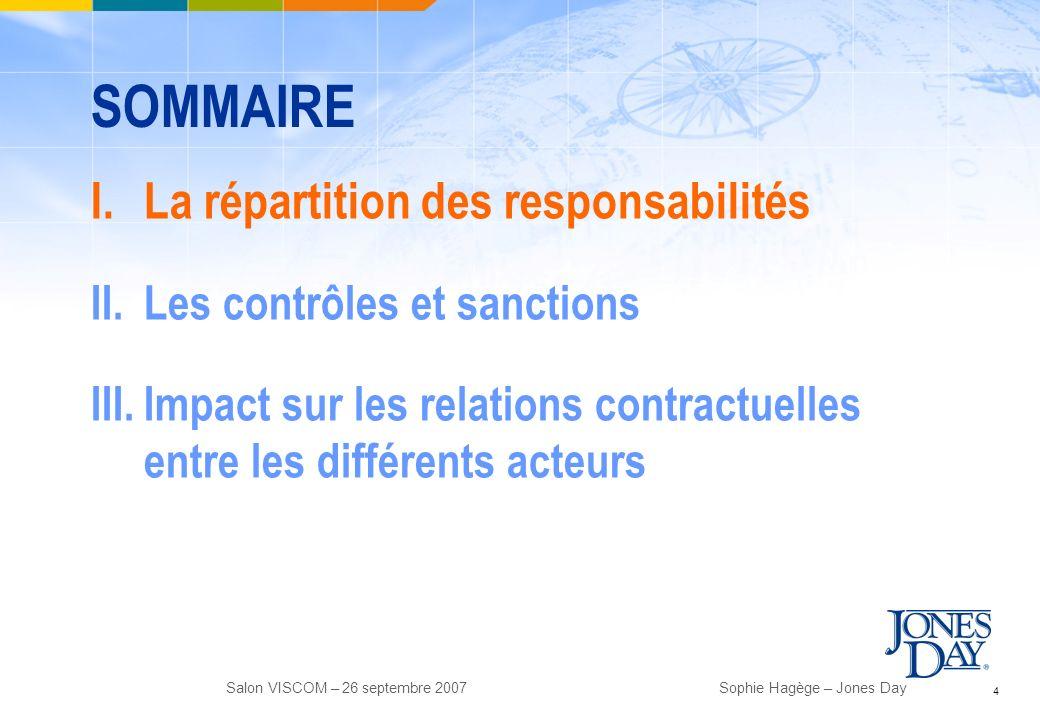 SOMMAIRE La répartition des responsabilités Les contrôles et sanctions