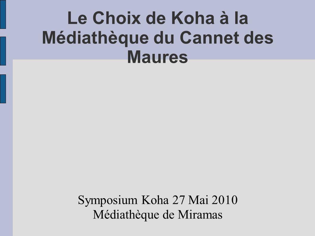 Le Choix de Koha à la Médiathèque du Cannet des Maures