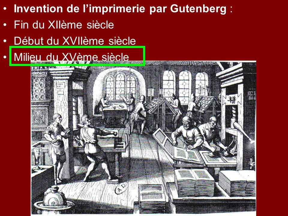 Invention de l'imprimerie par Gutenberg :
