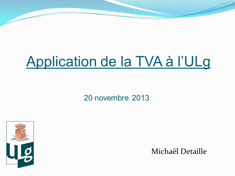 Application de la TVA à l'ULg