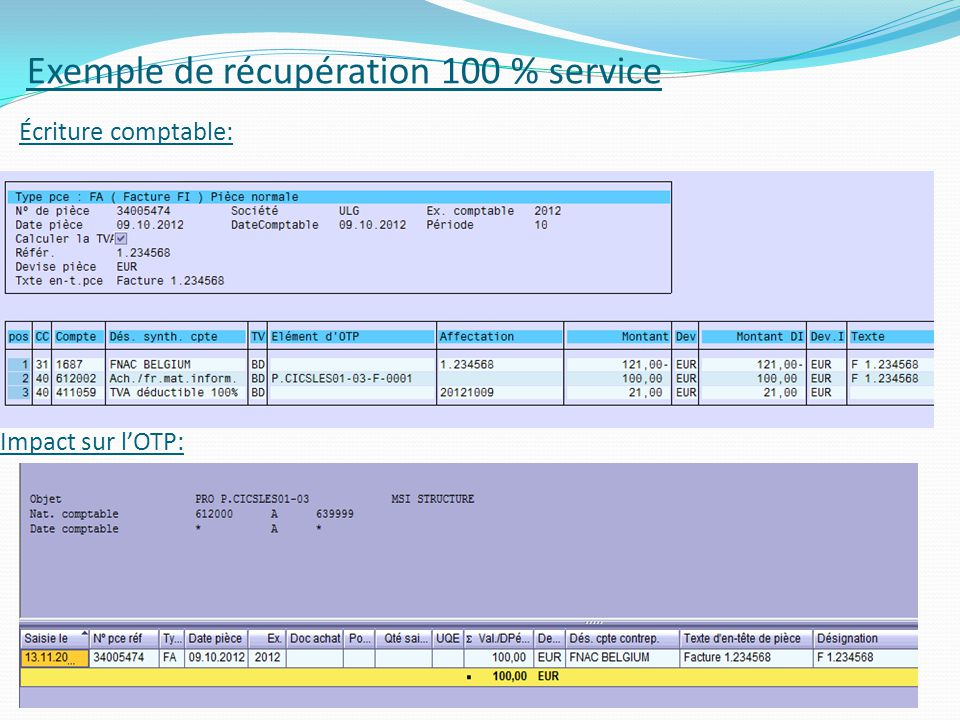 Exemple de récupération 100 % service