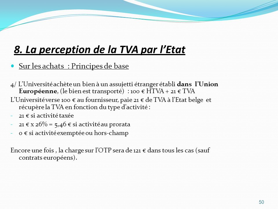 8. La perception de la TVA par l'Etat