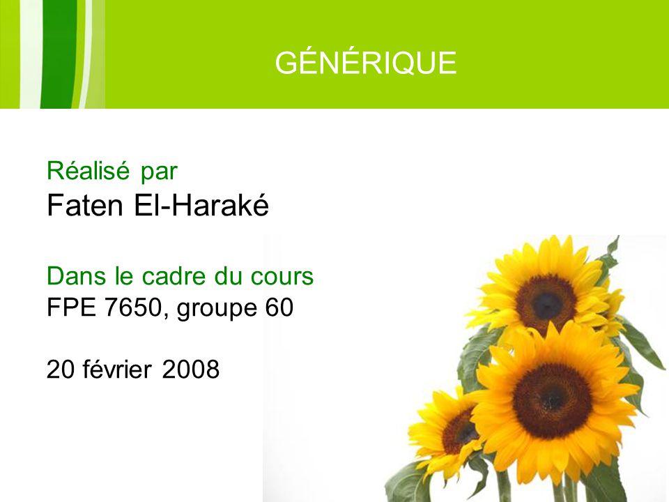 GÉNÉRIQUE Faten El-Haraké Réalisé par Dans le cadre du cours