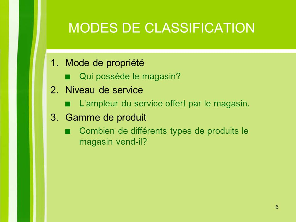MODES DE CLASSIFICATION